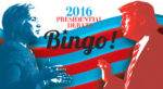 Get Involved In the Clinton vs. Trump Debate by Playing the Presidential-Debate Bingo!
